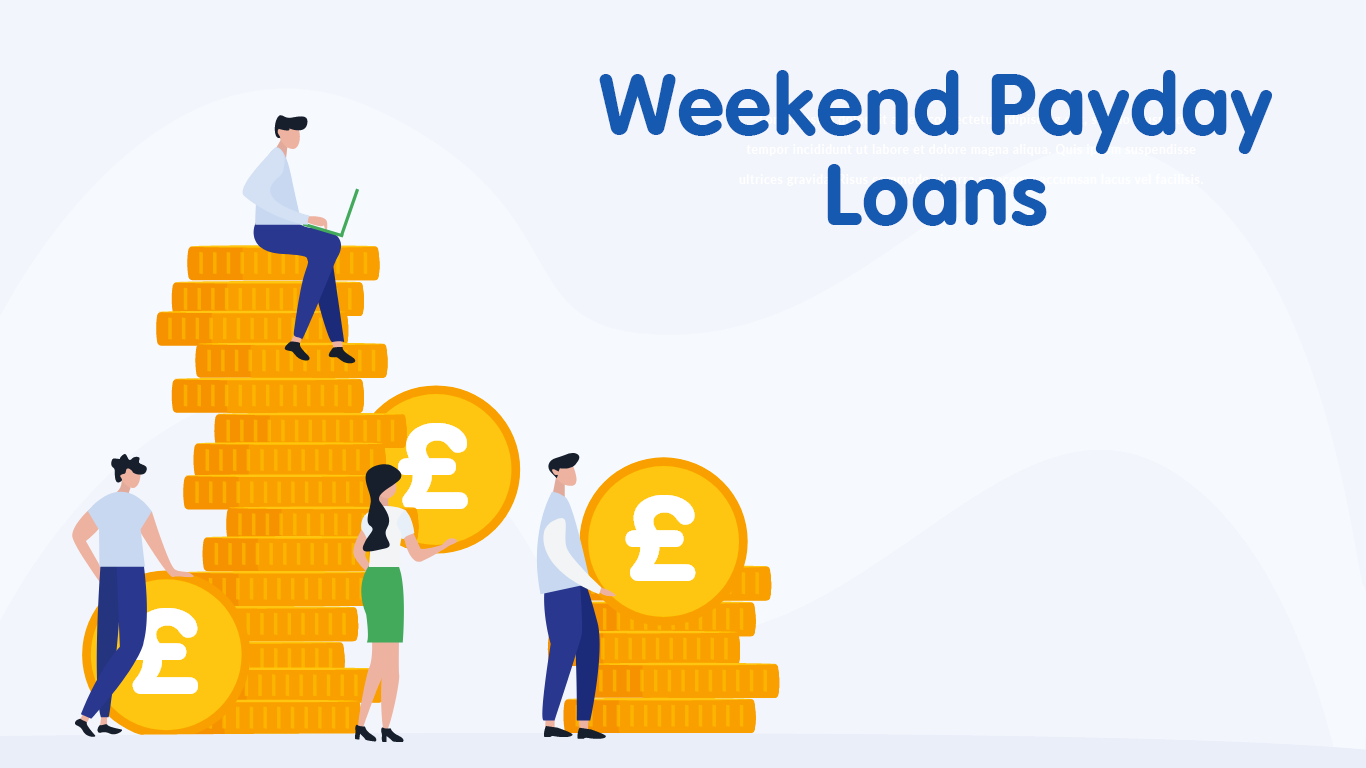 Weekend Payday Loans
